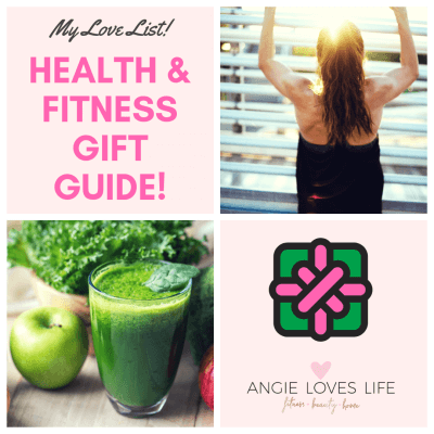 "My ""Love"" List – Health & Fitness Gift Guide"